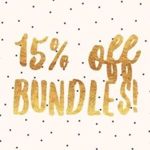 Other - 15% off bundles of 3+